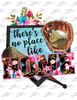 Theres no place like home flowers Sublimation Print