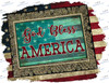 God Bless America Sublimation Print