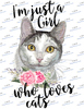 I'm just a girl who loves cats Sublimation Print