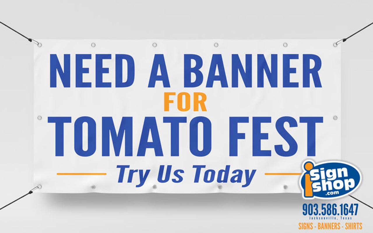 Custom Banner printing 2' x 4' banner for tomato festival