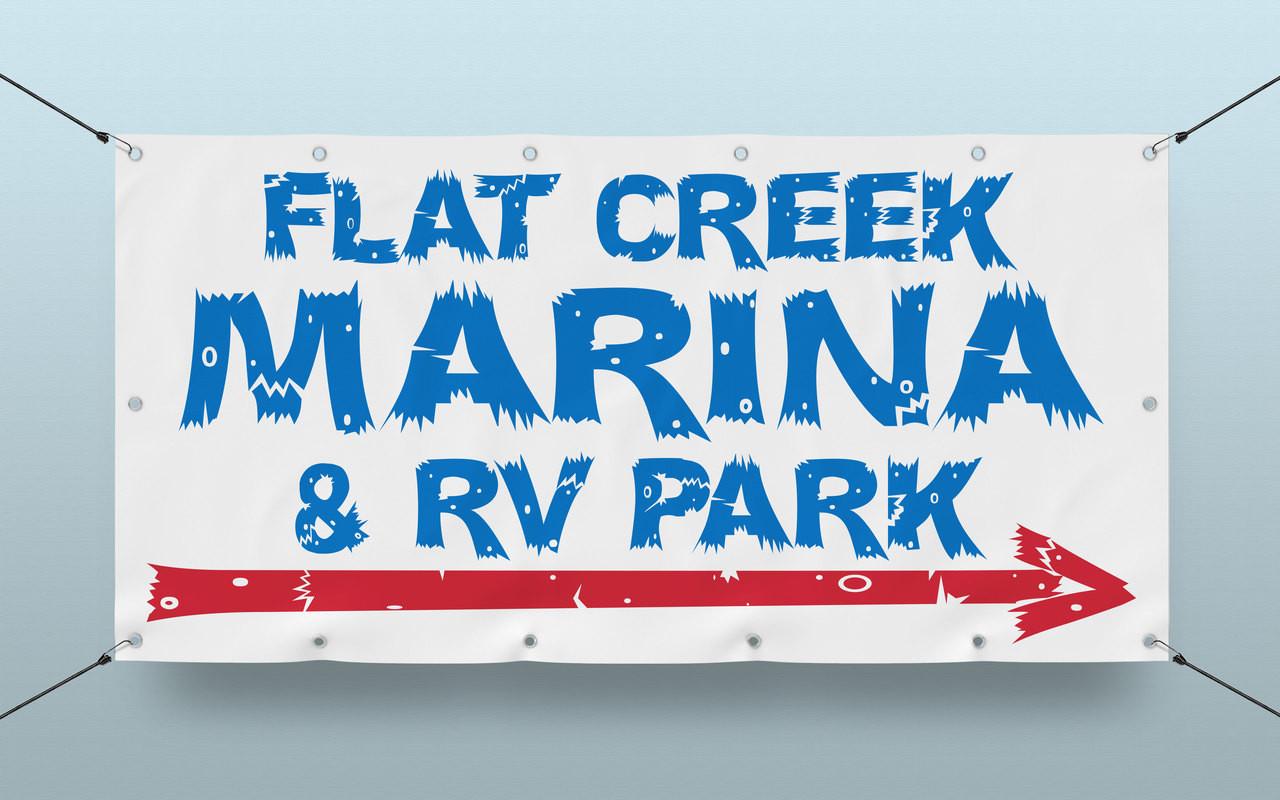 Custom Banner printing 4' x 8' banner for Flat Creek Marina & Rv Park