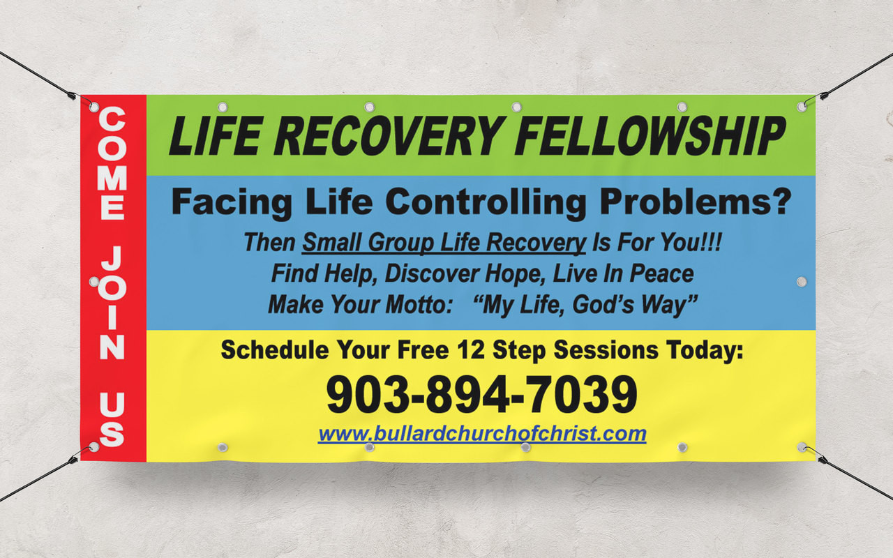 Custom Banner printing 4' x 8' banner for Life recovery Fellowship