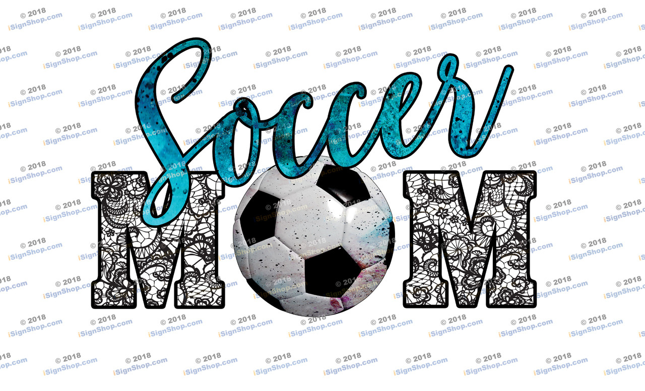 Soccer Mom Sublimation Print