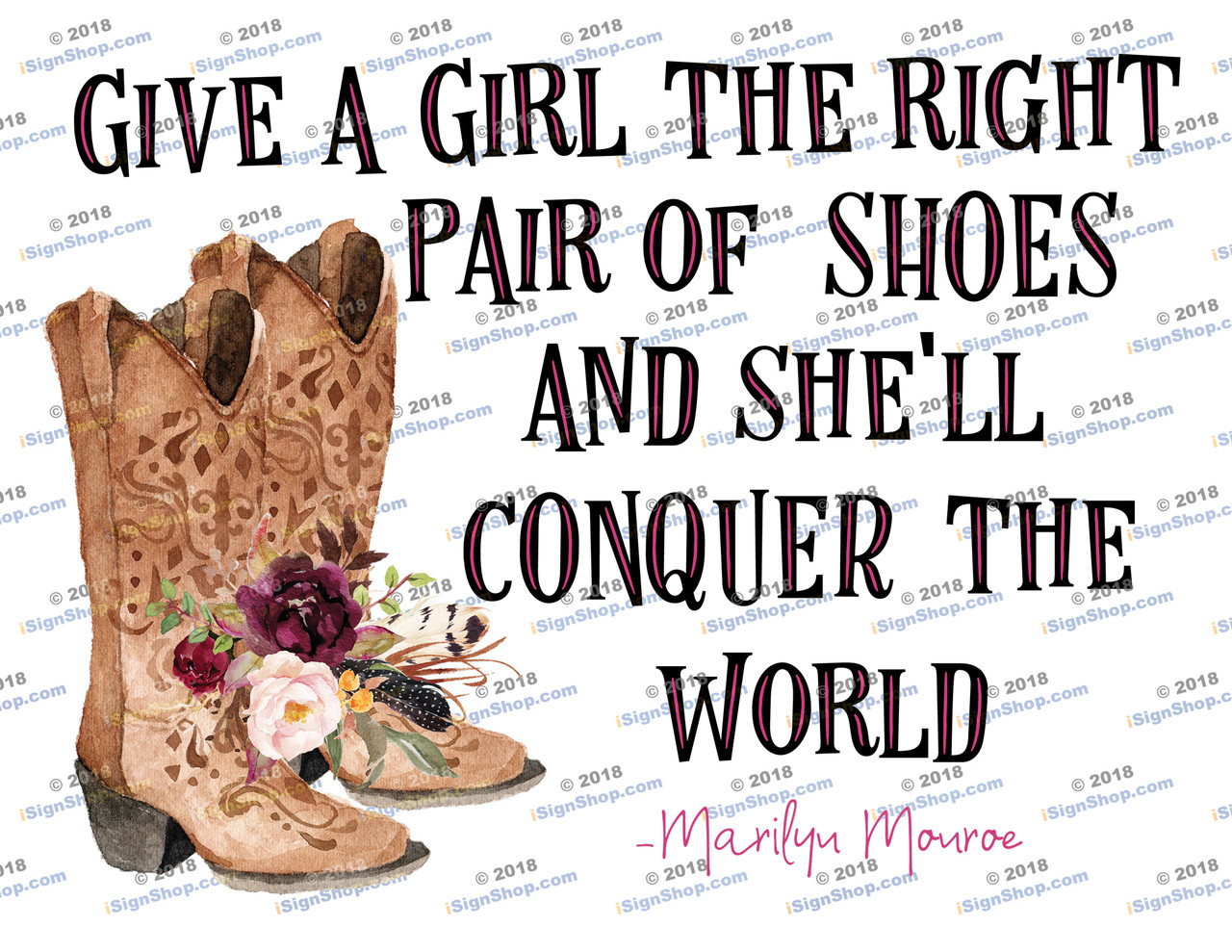 Give a girl the right shoes boots Sublimation Print