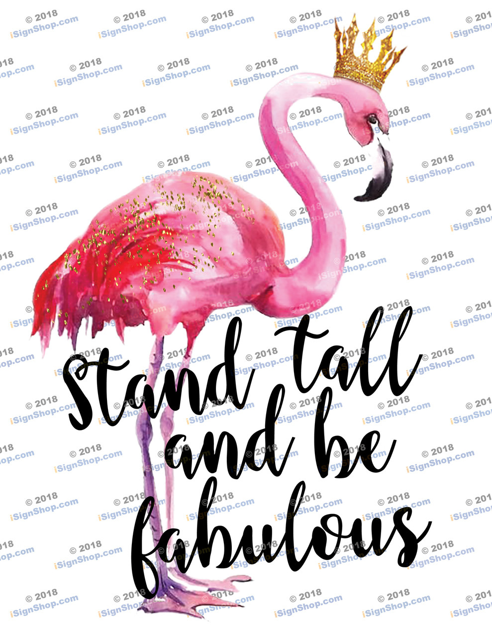 Stand tall and be fabulous Flamingo Sublimation Print