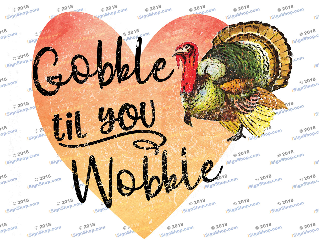 Gobble til you Wobble Sublimation Print