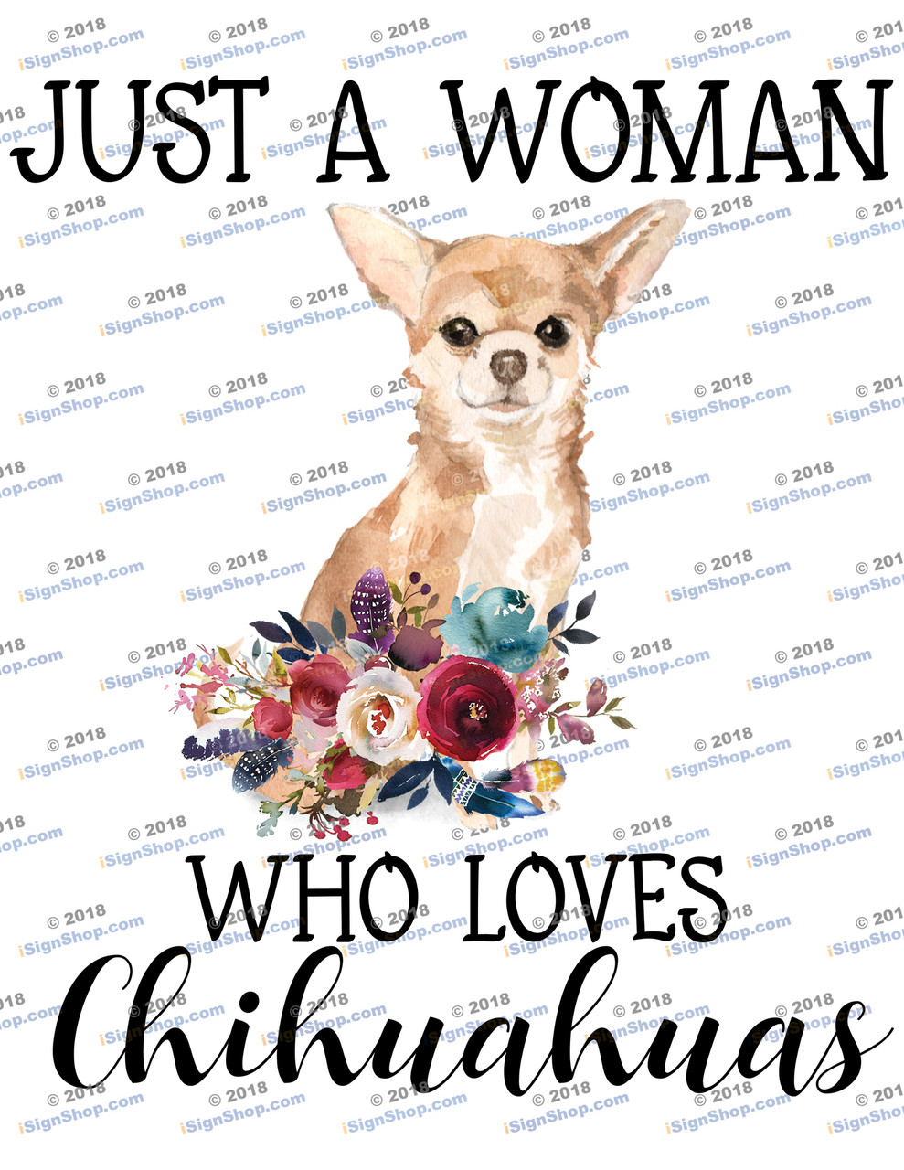 Just a woman who loves Chihuahuas Sublimation Print