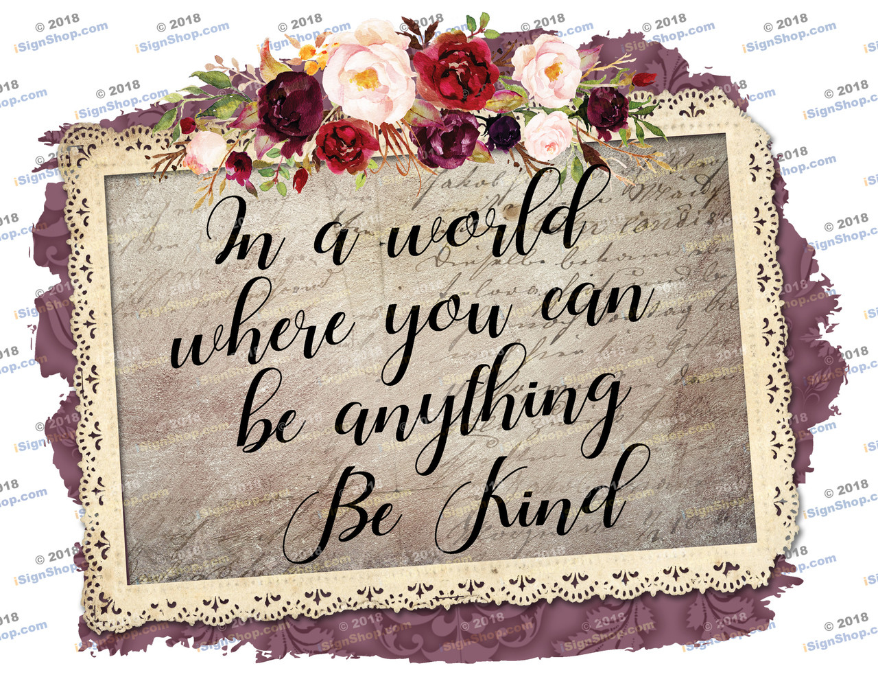 In a wold where you can be anything be kind Sublimation Print