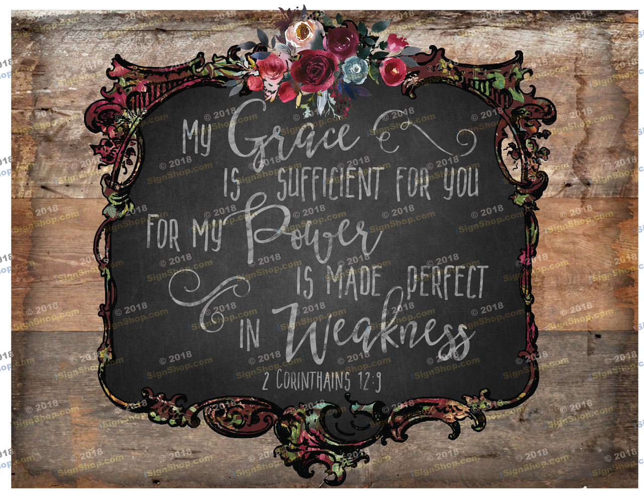 My grace is sufficient for you for my power is made perfect in weakness Sublimation Print