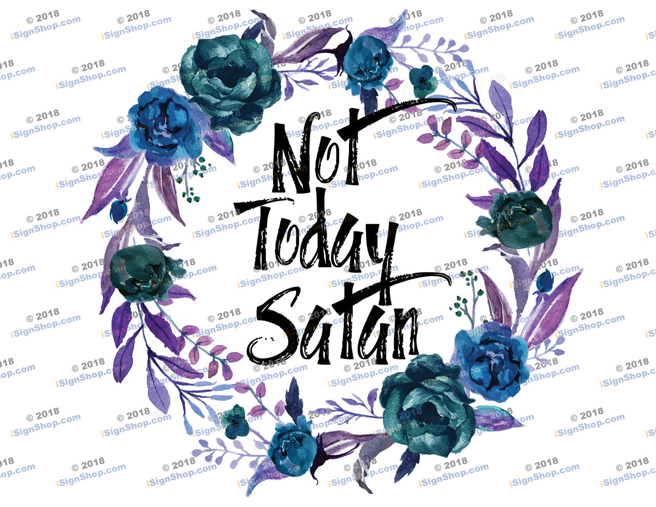 Not today Satan 2 Sublimation Print