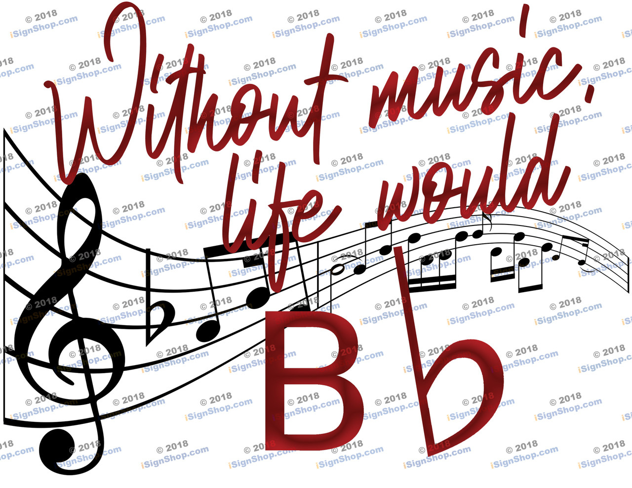 Without music life would be flat Sublimation Print