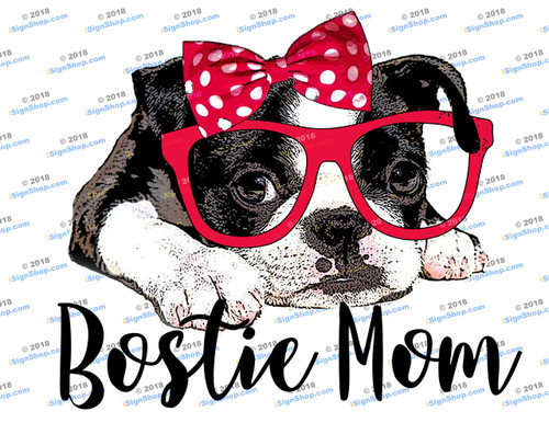 Bostie Mom Sublimation Print
