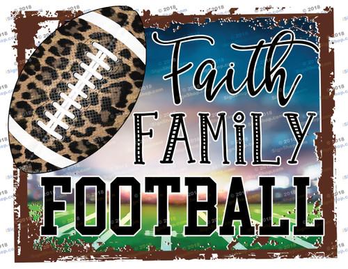 Faith Family Football Sublimation Print