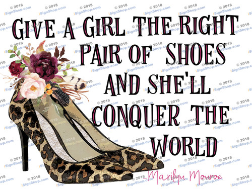 Give a girl the right shoes leopard heels Sublimation Print