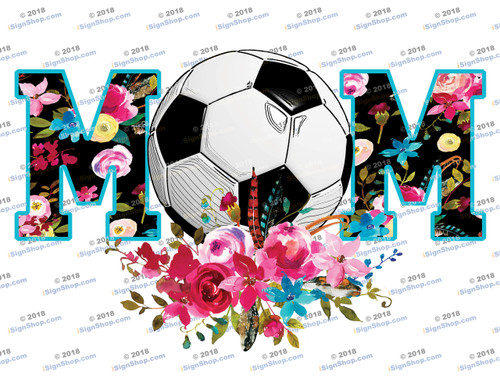 Soccer Mom Flowers Sublimation Print