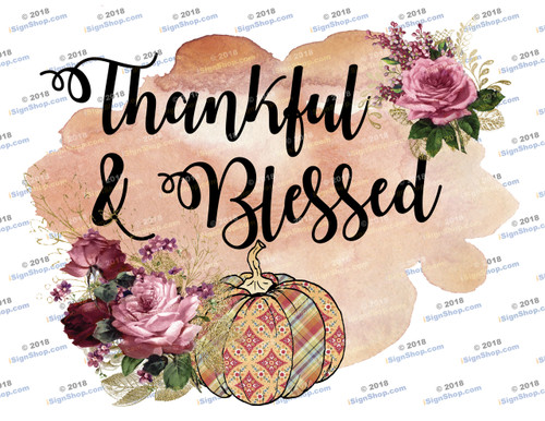 Thankful and Blessed Sublimation Print