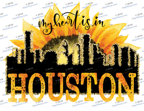 My heart is in Houston Sublimation Print