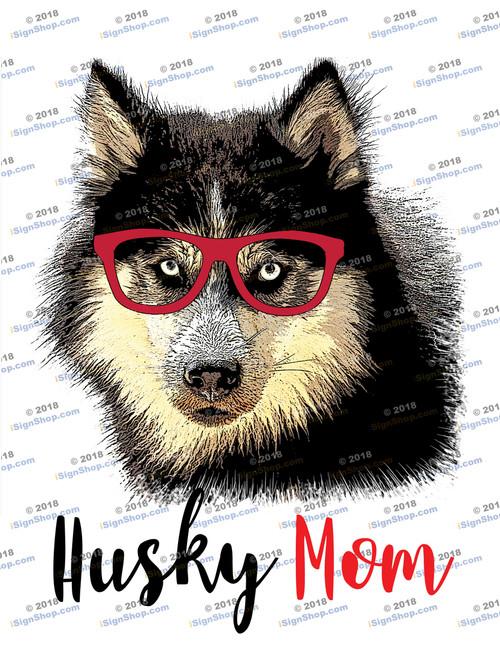 Husky Mom Sublimation Print