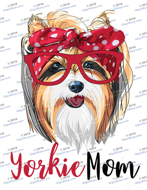 Yorkie Mom Sublimation Print