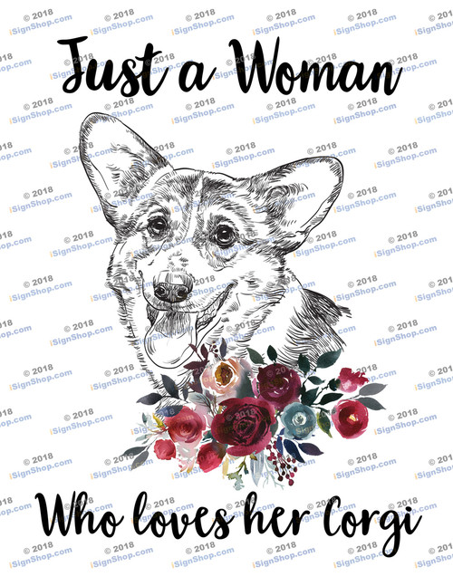 Just a woman who loves her corgi Sublimation Print
