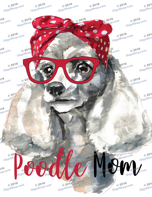 Poodle Mom Sublimation Print