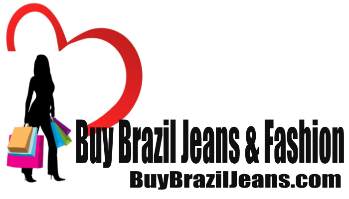 BUY BRAZIL JEANS & FASHION         BuyBrazilJeans.com