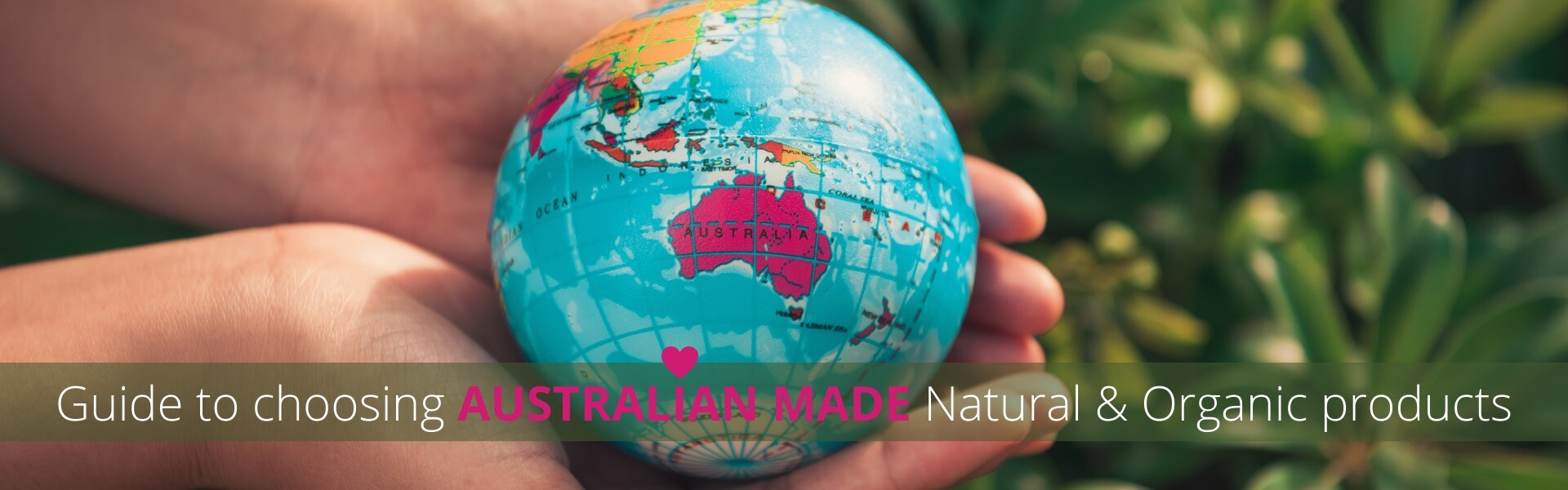 Naturally Safe Cosmetics' Guide to buying Australian Made