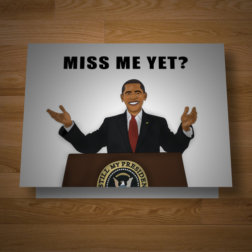 """Presidential"" I miss You greeting card"