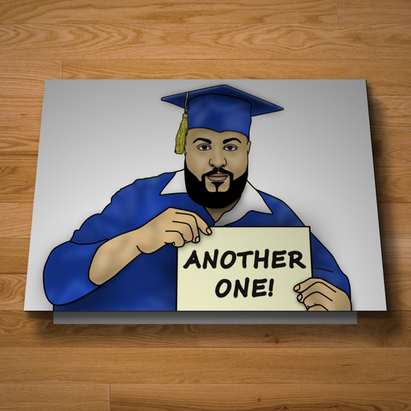 """""""Another One"""" graduation card"""