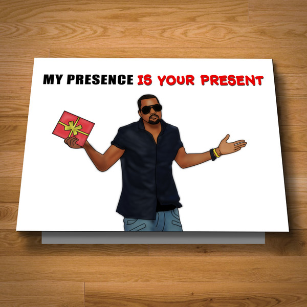 """My Presence Is Your Present"" card"