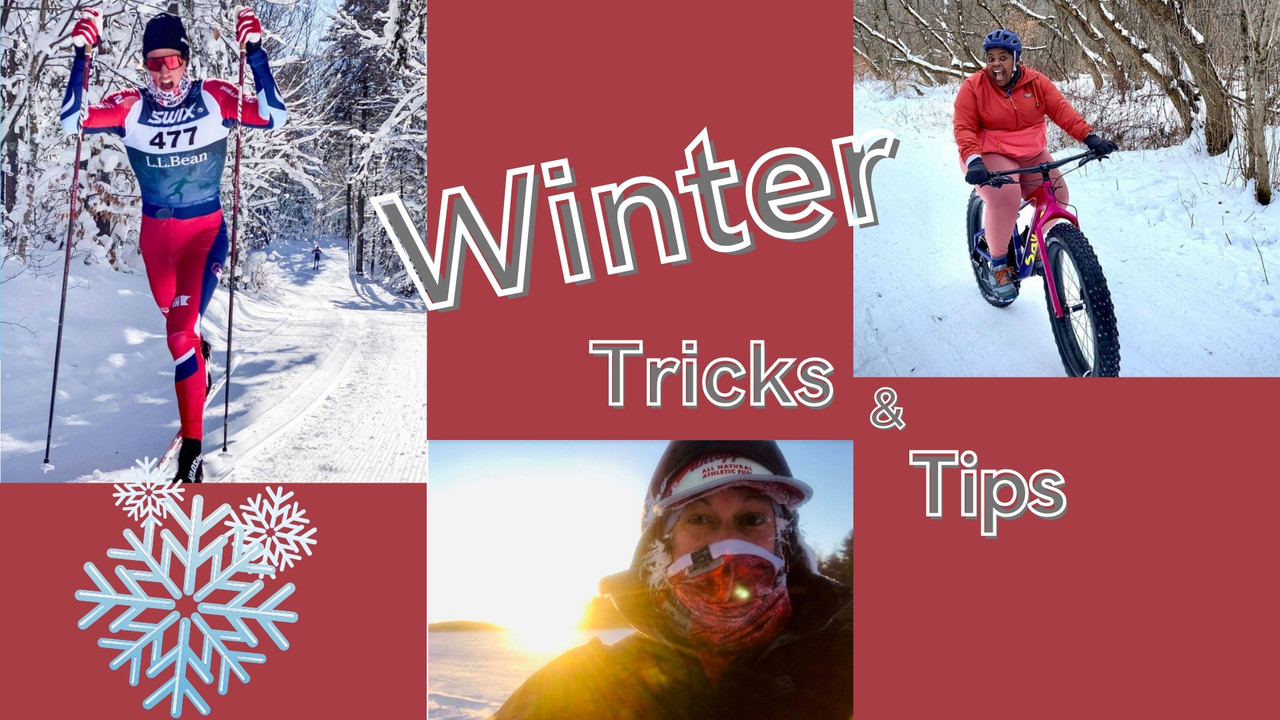 Winter Tricks and Tips