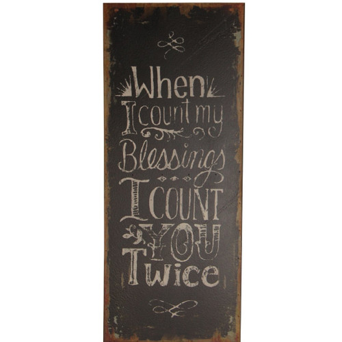 When I Count My Blessings Wall Sign