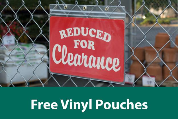 BOGO: free Vinyl Sign Pouches