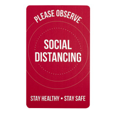 Please Observe Social Distancing Sign - stay healthy stay safe
