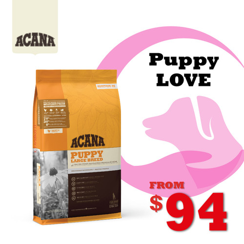 PUPPYLOVE 30% OFF ACANA Heritage Puppy Large Breed Dog