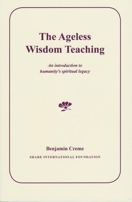 The Ageless Wisdom Teaching by Benjamin Creme