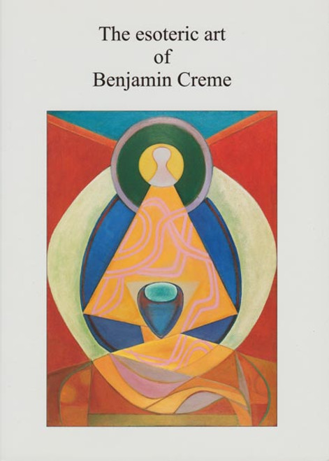 The Esoteric Art of Benjamin Creme by Share International