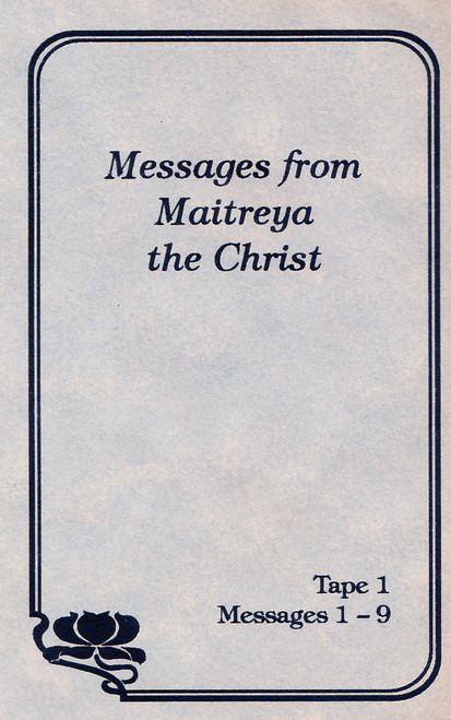 Messages from Maitreya the Christ - Messages 1-9 (Cassette Tape)