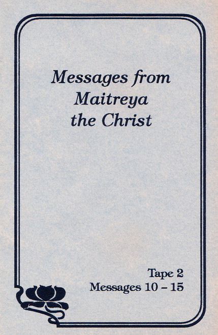 Maitreya the Christ - Messages 10-15 (Cassette Tape)