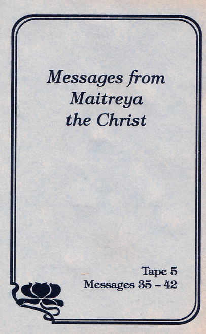 Messages from Maitreya the Christ - Messages 35-42 (Cassette Tape)