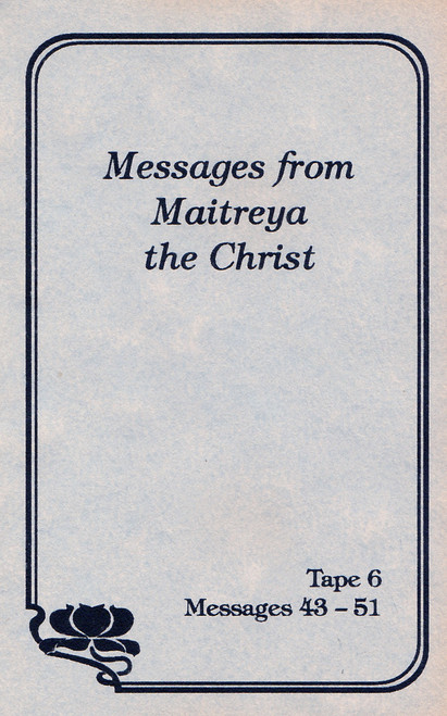 Messages from Maitreya the Christ - Messages 43-51 (Cassette Tape)