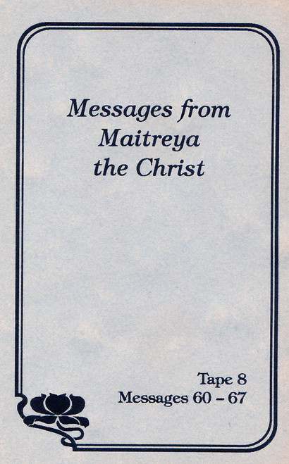 Messages from Maitreya the Christ - Messages 60-67 (Cassette Tape)