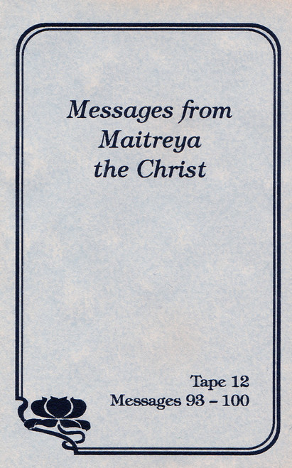 Messages from Maitreya the Christ - Messages 93-100 (Cassette Tape)