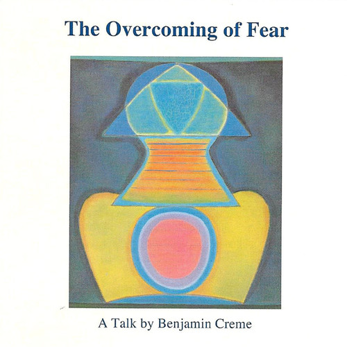 The Overcoming of Fear by Benjamin Creme (MP3 on CD) - English