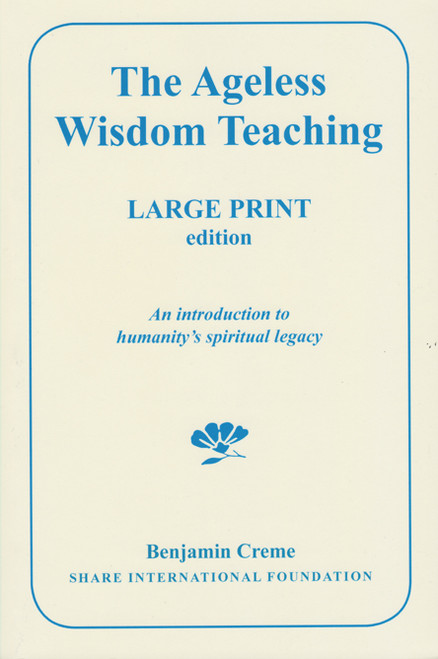 The Ageless Wisdom Teaching - Large Print edition (Front)