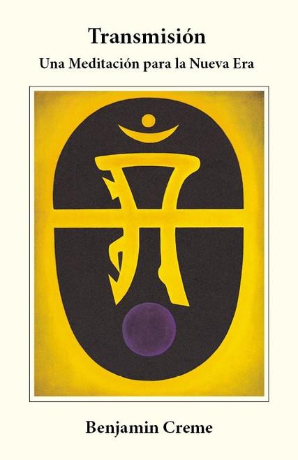 Transmision Una Meditacion Para La Nueva Era