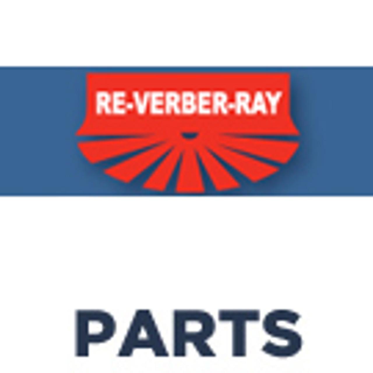 Re-Verber-Ray Parts