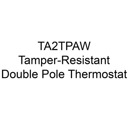 Berko / Marley / QMark TA2TPAW Tamper-Resistant Double Pole Thermostat