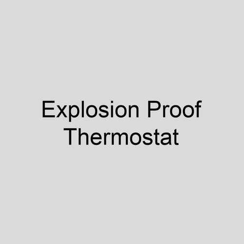 Modine 63476 HEX - Field Installed Explosion Proof Thermostat