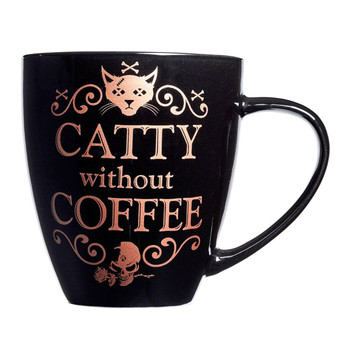 Alchemy Gothic Catty Without Coffee Mug Drinking Cup